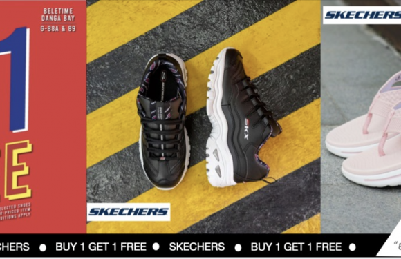 "Beletime Danga Bay. 金海湾.碧乐时光 ""SKECHERS"" BUY 1 FREE 1 PROMOTION EXTENDED Till 14 June 2020"